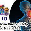 top 10 sản phẩm xương khớp tốt